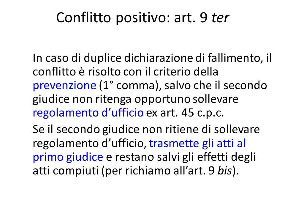 Conflitto positivo: art. 9 ter