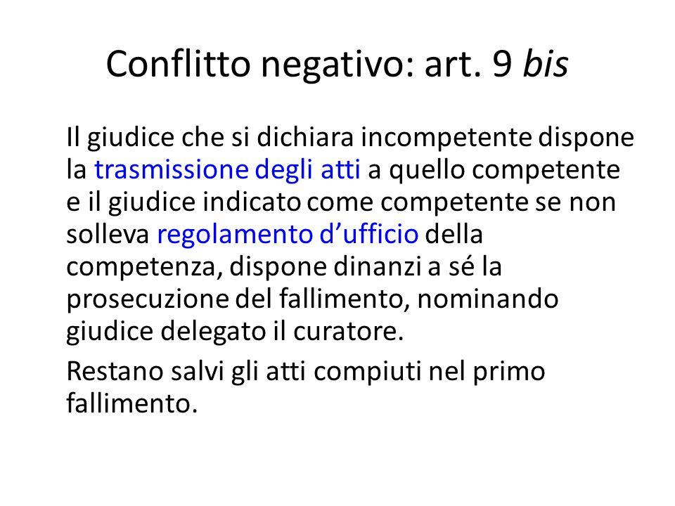Conflitto negativo: art. 9 bis