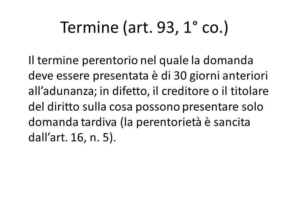 Termine (art. 93, 1° co.)
