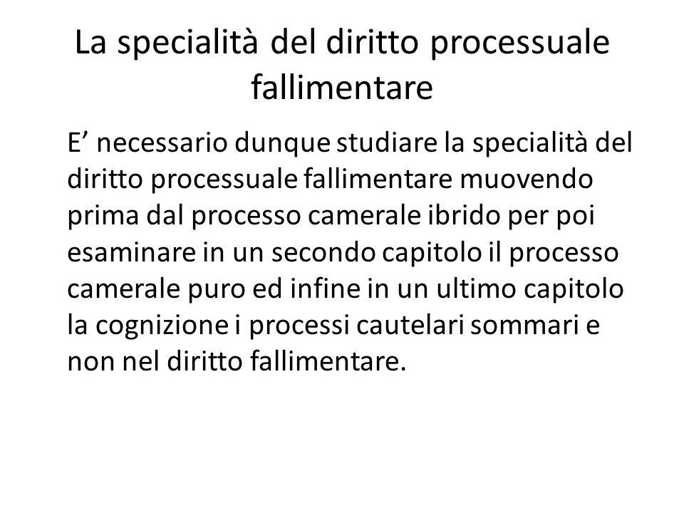 La specialità del diritto processuale fallimentare