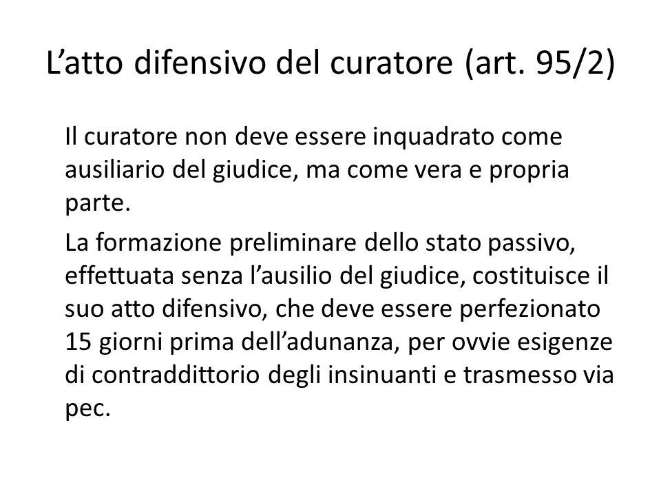 L'atto difensivo del curatore (art. 95/2)