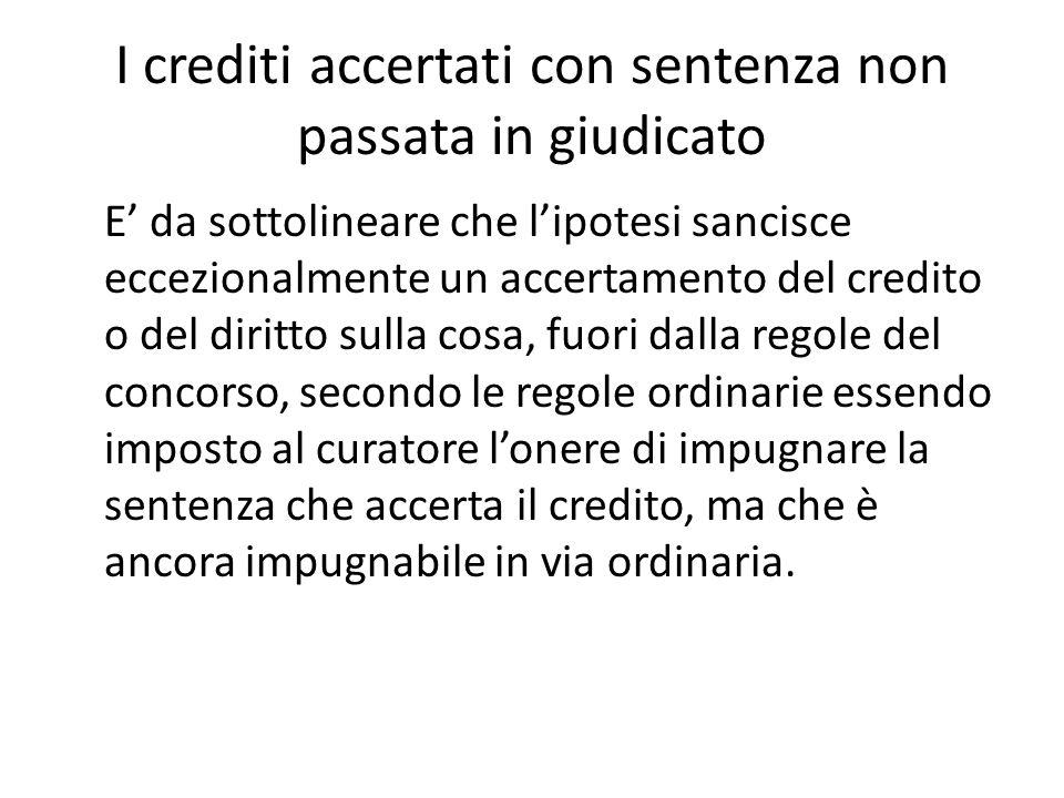 I crediti accertati con sentenza non passata in giudicato