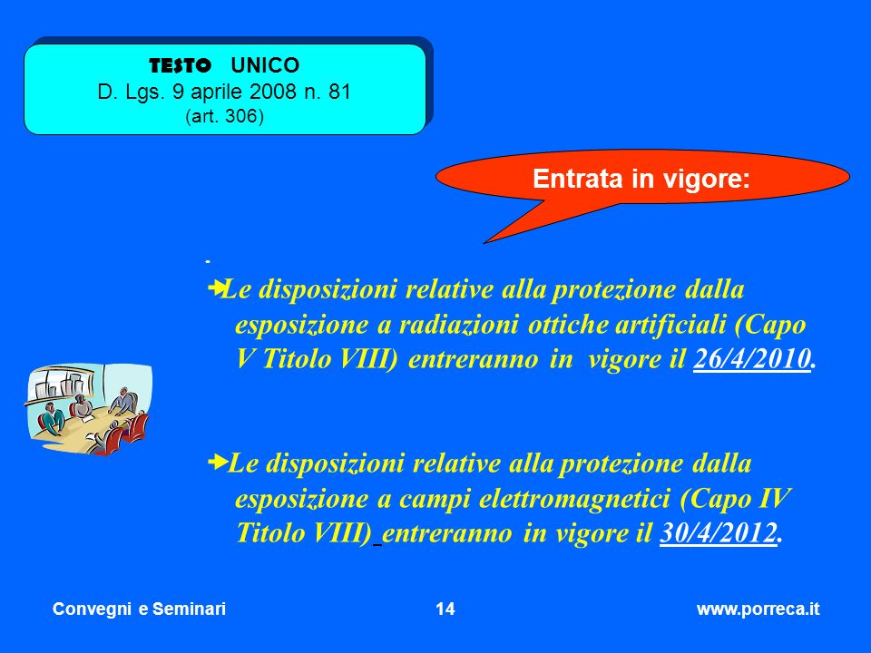 TESTO UNICO D. Lgs. 9 aprile 2008 n. 81 (art. 306)