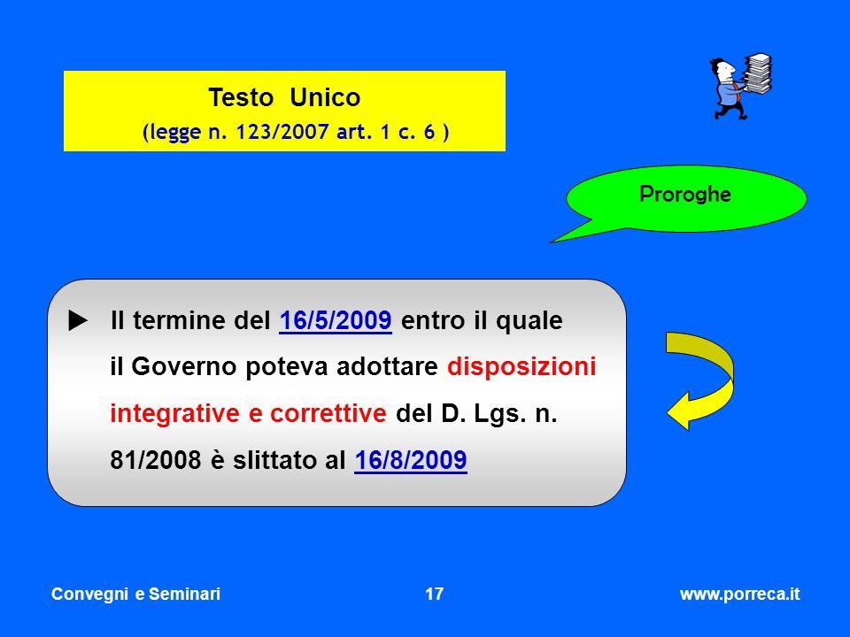 Testo Unico (legge n. 123/2007 art. 1 c. 6 )