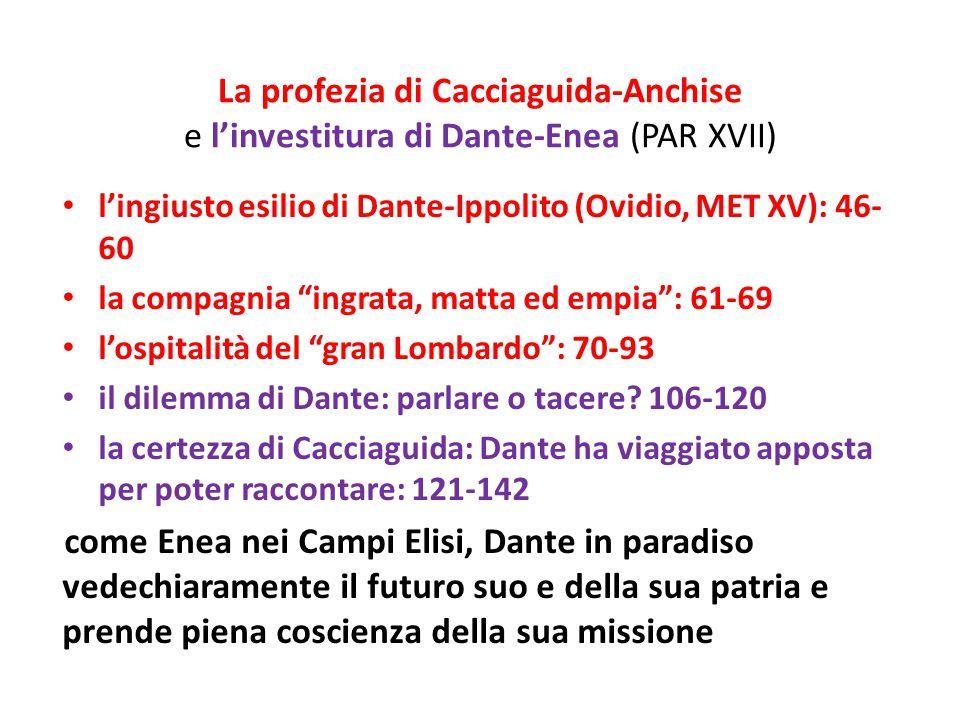 La profezia di Cacciaguida-Anchise e l'investitura di Dante-Enea (PAR XVII)
