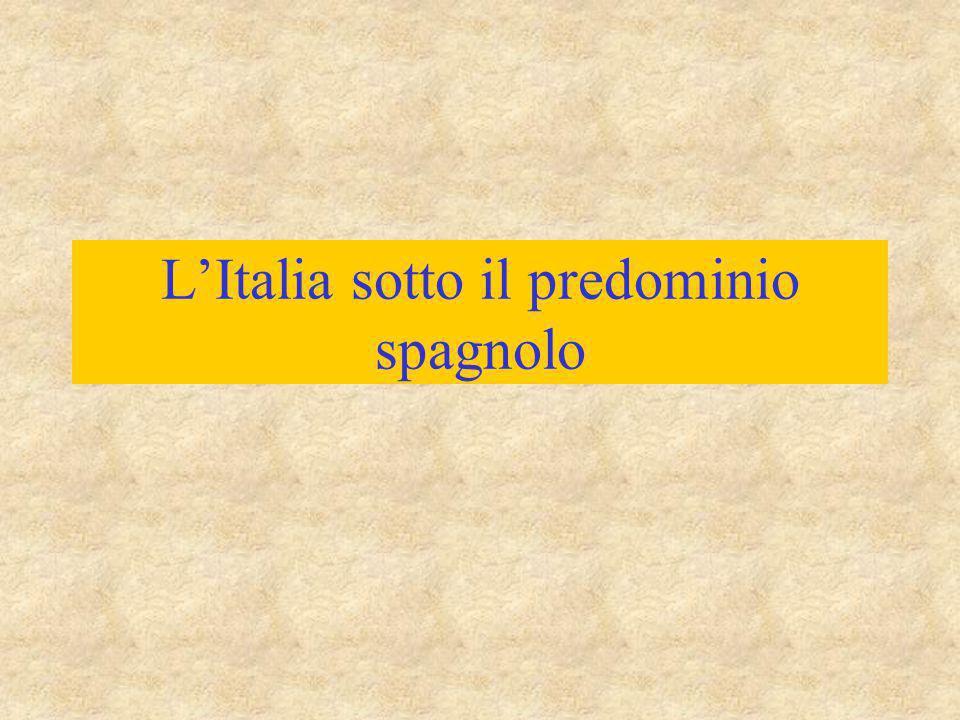 L'Italia sotto il predominio spagnolo