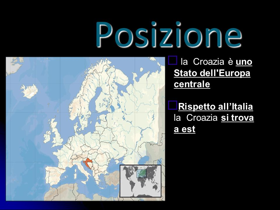 Posizione la Croazia è uno Stato dell Europa centrale