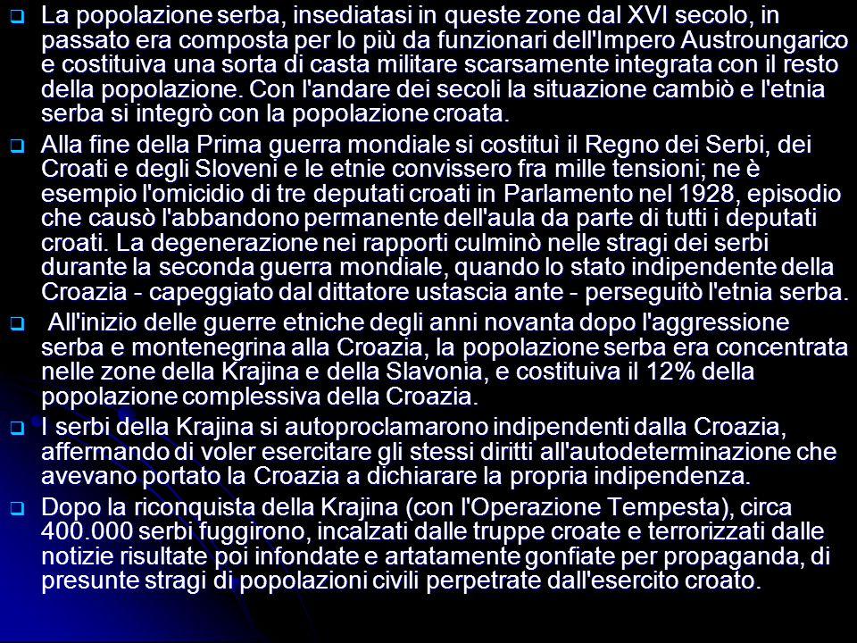 La popolazione serba, insediatasi in queste zone dal XVI secolo, in passato era composta per lo più da funzionari dell Impero Austroungarico e costituiva una sorta di casta militare scarsamente integrata con il resto della popolazione. Con l andare dei secoli la situazione cambiò e l etnia serba si integrò con la popolazione croata.
