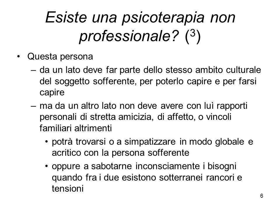 Esiste una psicoterapia non professionale (3)