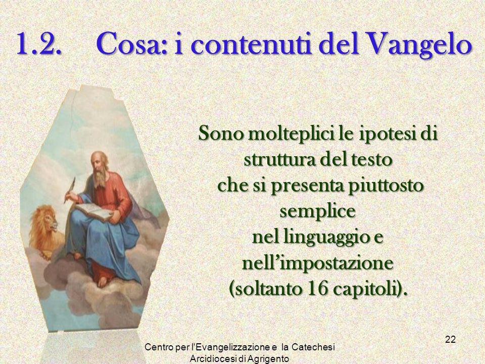 1.2. Cosa: i contenuti del Vangelo