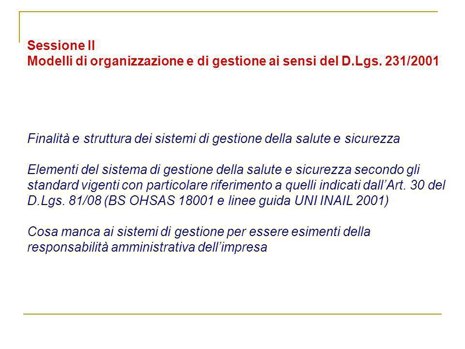 Sessione II Modelli di organizzazione e di gestione ai sensi del D.Lgs.