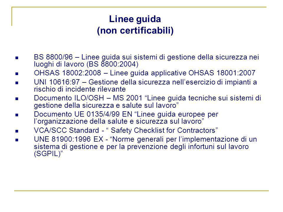 Linee guida (non certificabili)