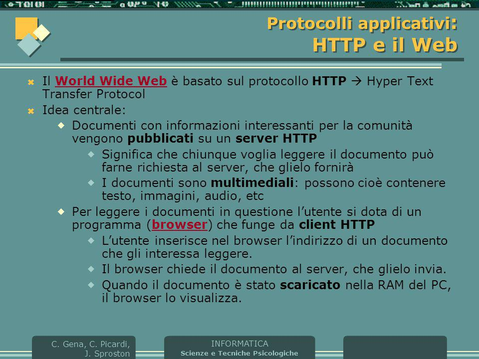 Protocolli applicativi: HTTP e il Web