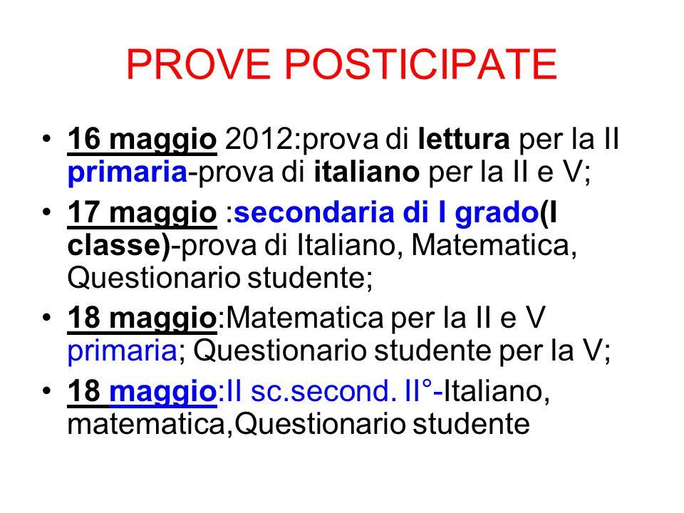 PROVE POSTICIPATE 16 maggio 2012:prova di lettura per la II primaria-prova di italiano per la II e V;