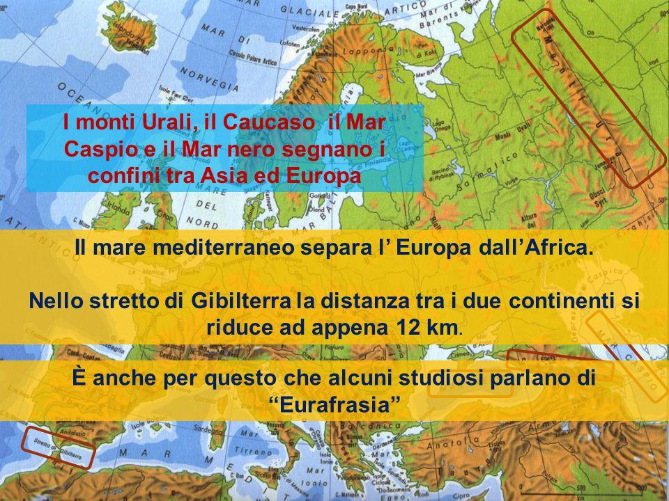 Il mare mediterraneo separa l' Europa dall'Africa.