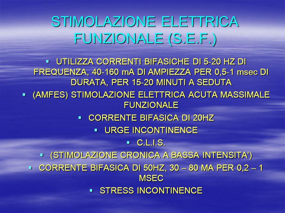 STIMOLAZIONE ELETTRICA FUNZIONALE (S.E.F.)