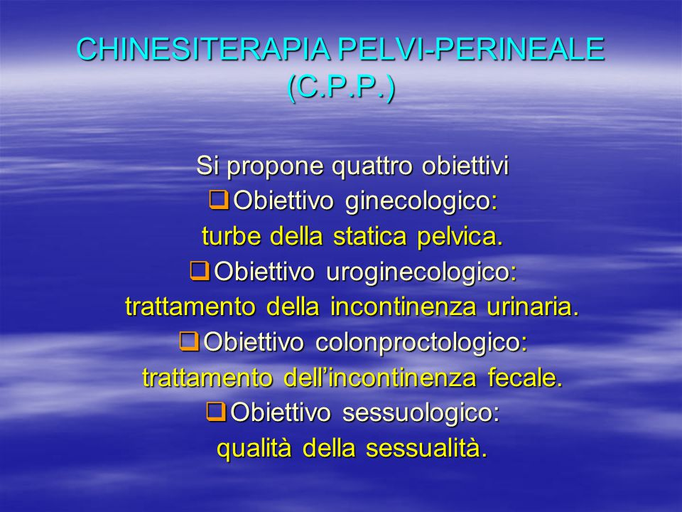 CHINESITERAPIA PELVI-PERINEALE (C.P.P.)