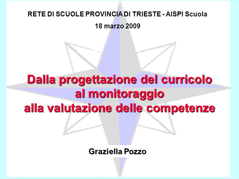 RETE DI SCUOLE PROVINCIA DI TRIESTE - AISPI Scuola
