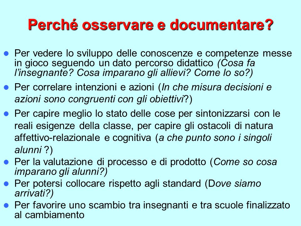 Perché osservare e documentare