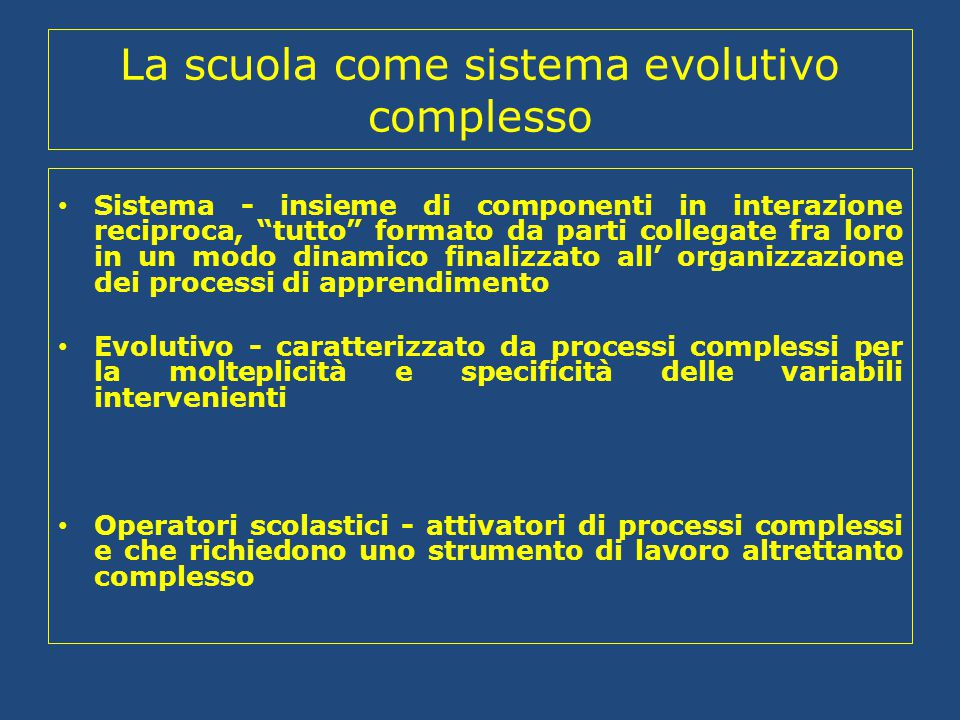 La scuola come sistema evolutivo complesso