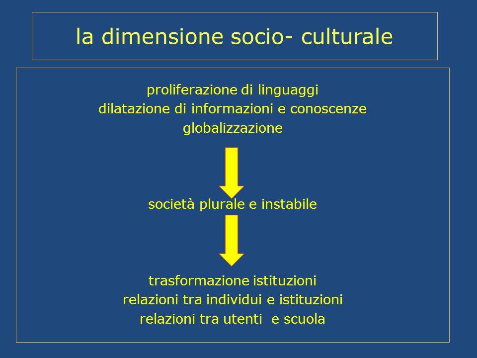 la dimensione socio- culturale