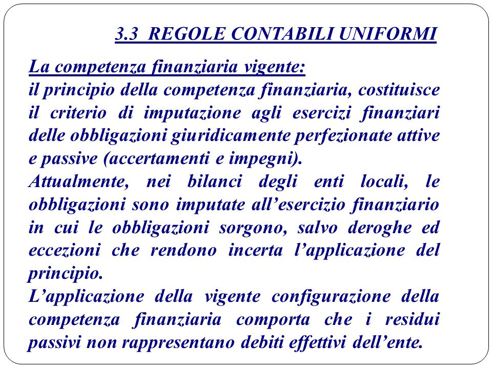 3.3 REGOLE CONTABILI UNIFORMI