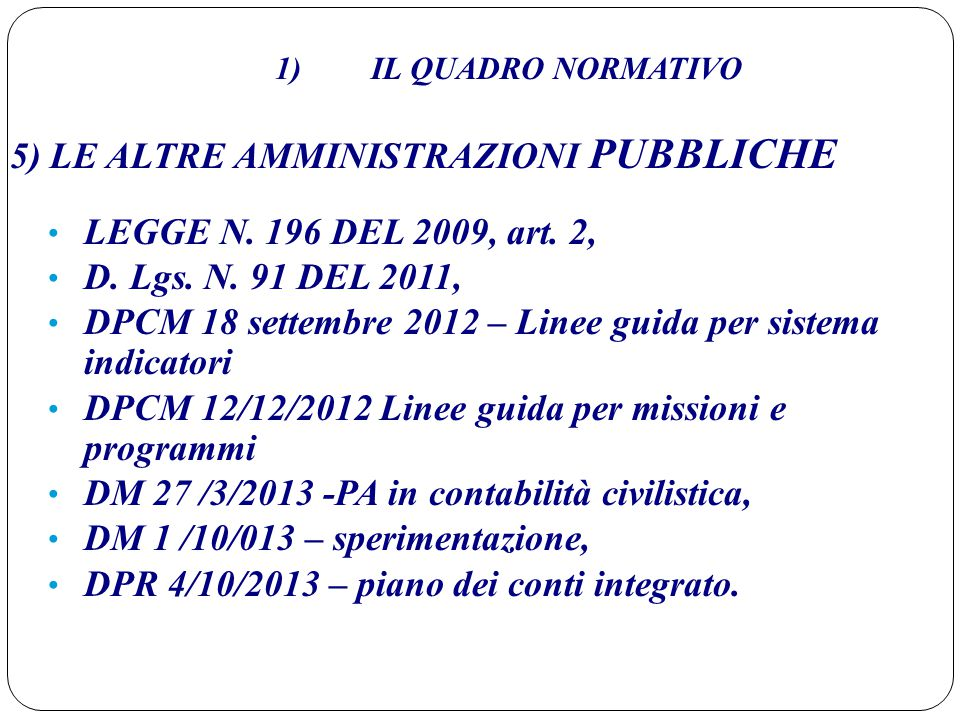 5) LE ALTRE AMMINISTRAZIONI PUBBLICHE LEGGE N. 196 DEL 2009, art. 2,