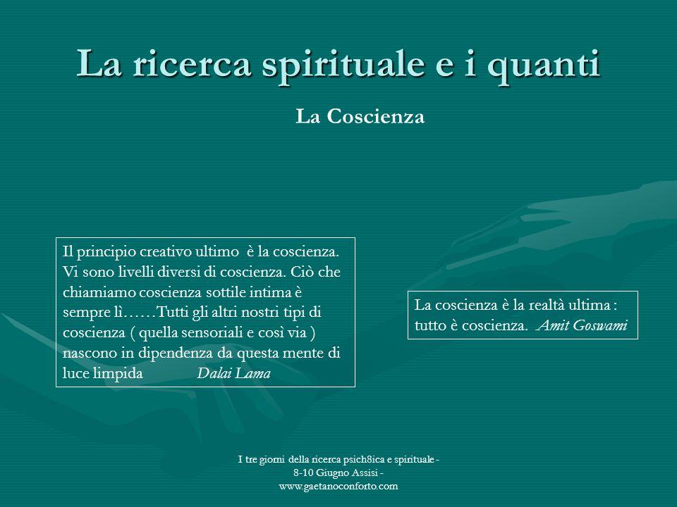 La ricerca spirituale e i quanti
