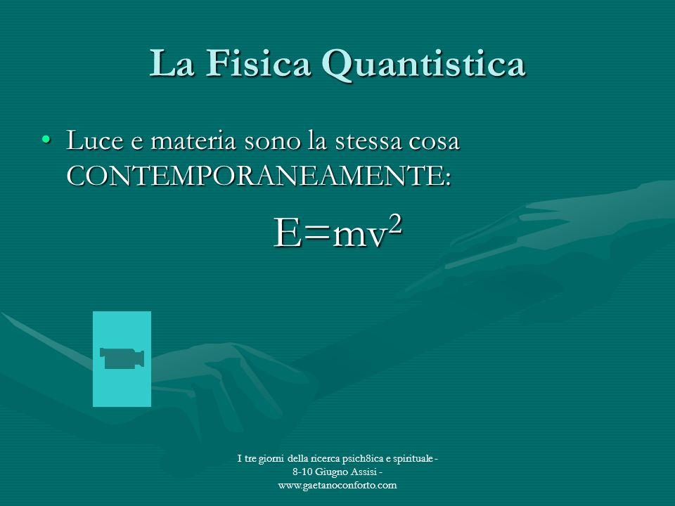E=mv2 La Fisica Quantistica