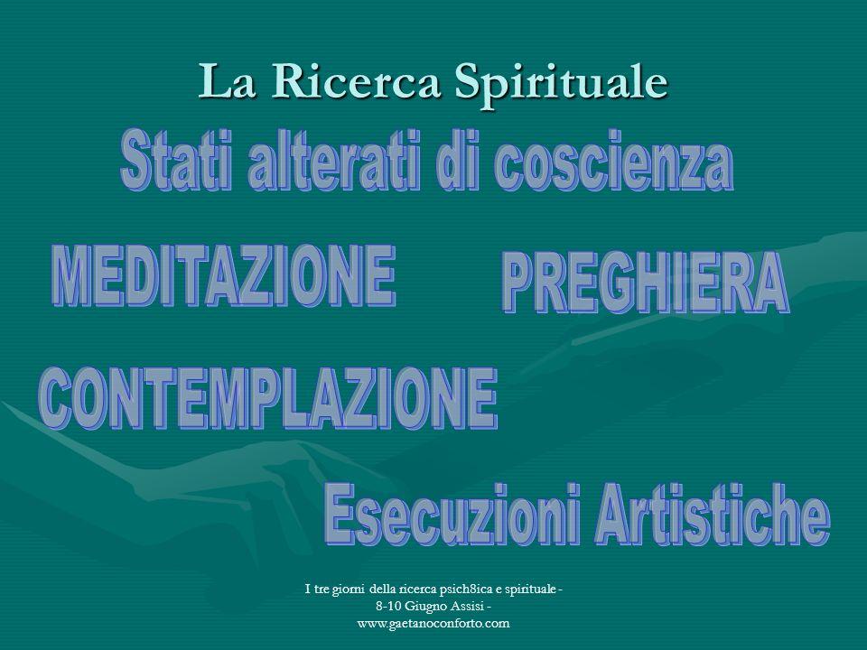La Ricerca Spirituale Stati alterati di coscienza MEDITAZIONE