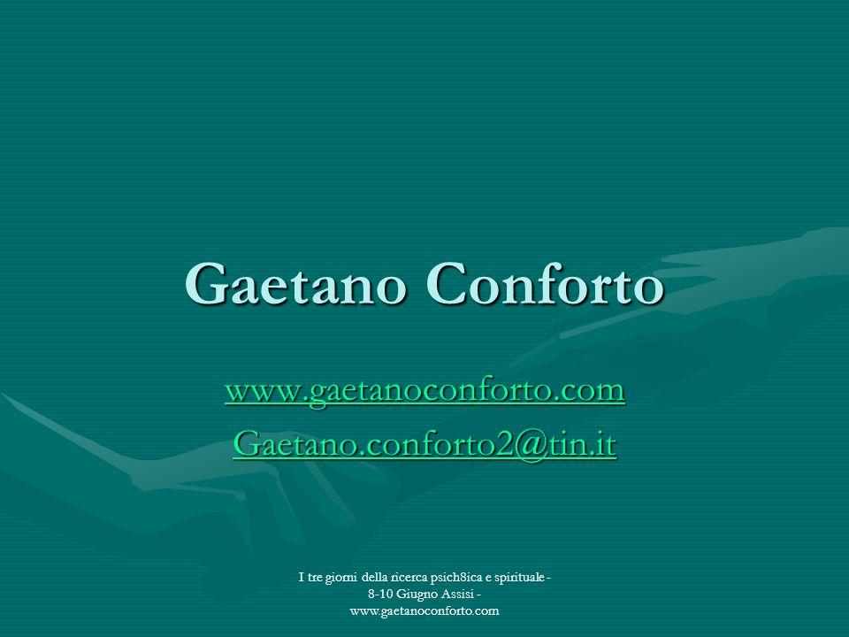 www.gaetanoconforto.com Gaetano.conforto2@tin.it