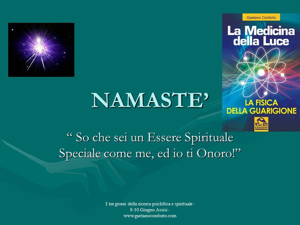 So che sei un Essere Spirituale Speciale come me, ed io ti Onoro!