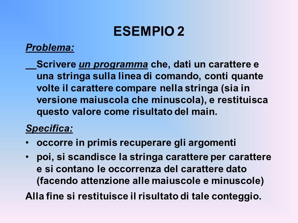 ESEMPIO 2 Problema:
