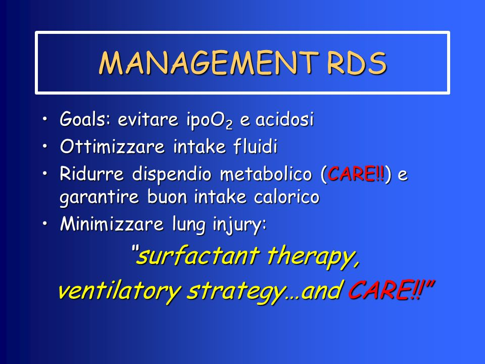 ventilatory strategy…and CARE!!