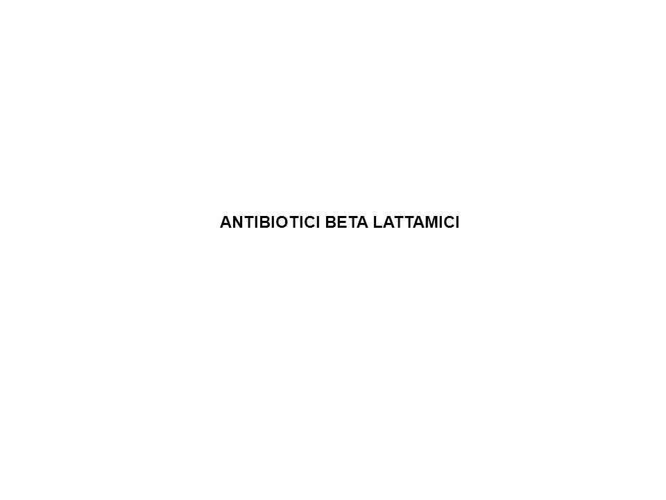 Antibiotici Beta lattamici
