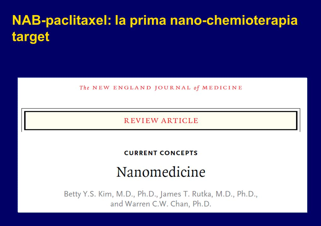NAB-paclitaxel: la prima nano-chemioterapia target