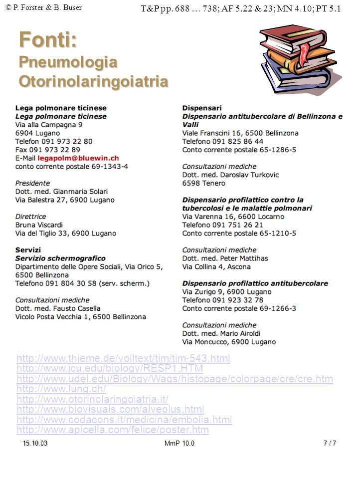 Fonti: Pneumologia Otorinolaringoiatria
