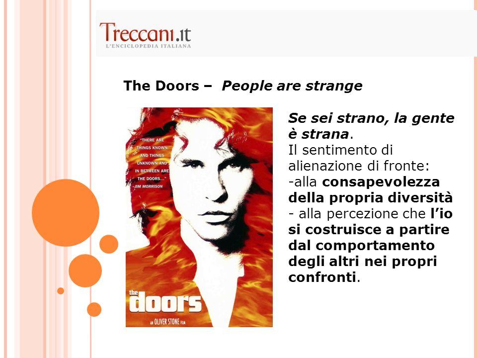 The Doors – People are strange
