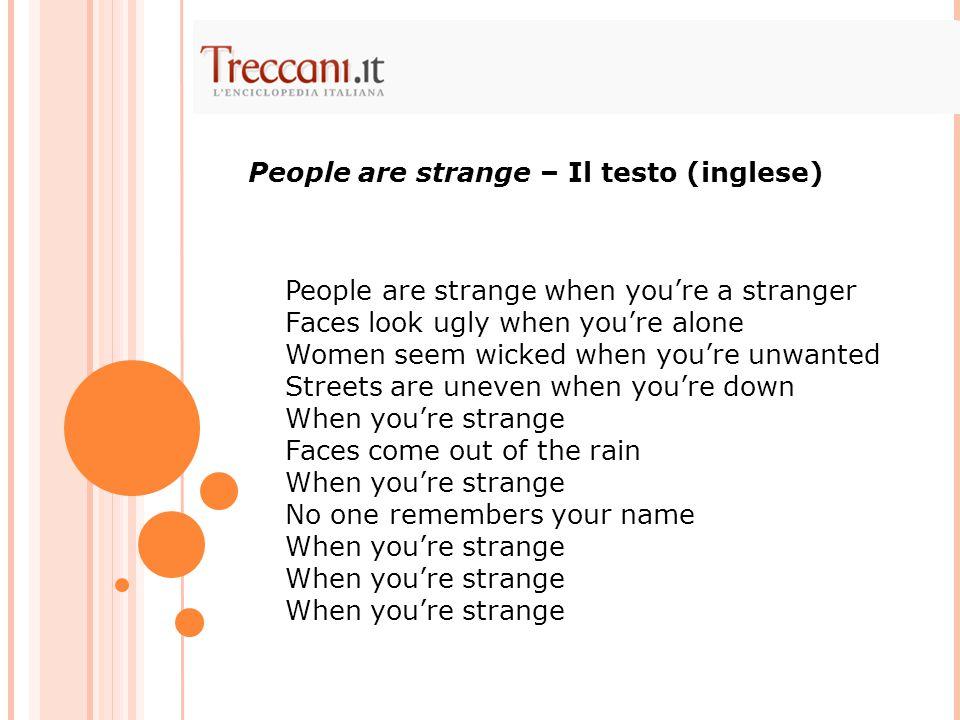 People are strange – Il testo (inglese)