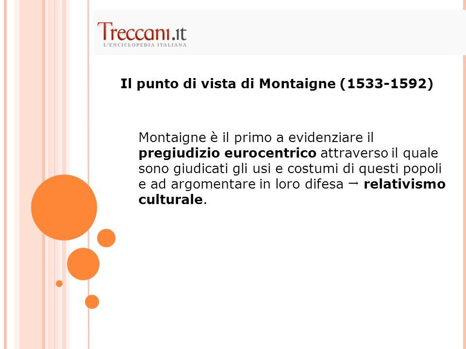 Il punto di vista di Montaigne (1533-1592)