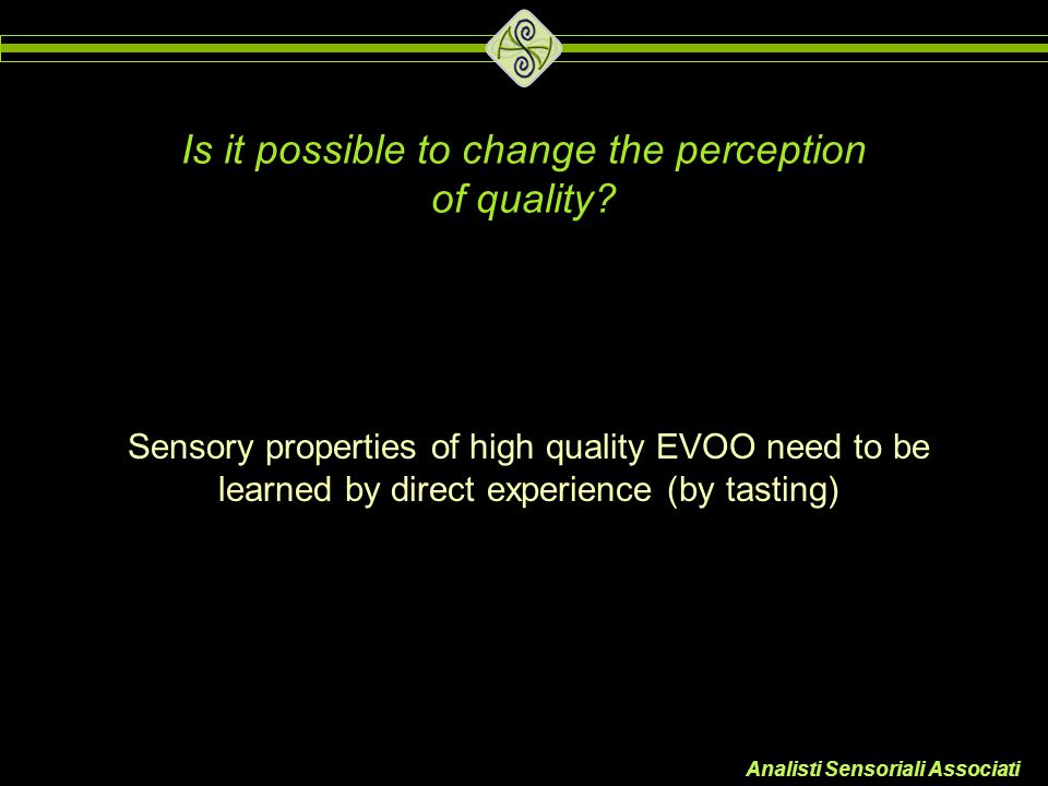 Is it possible to change the perception of quality