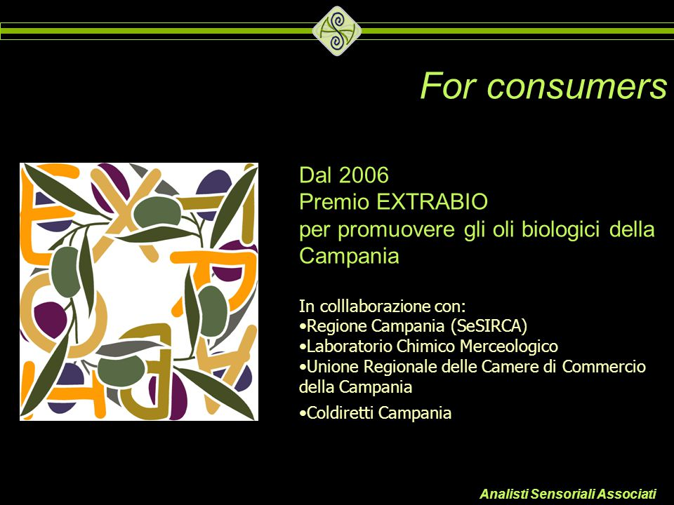 For consumers Dal 2006 Premio EXTRABIO