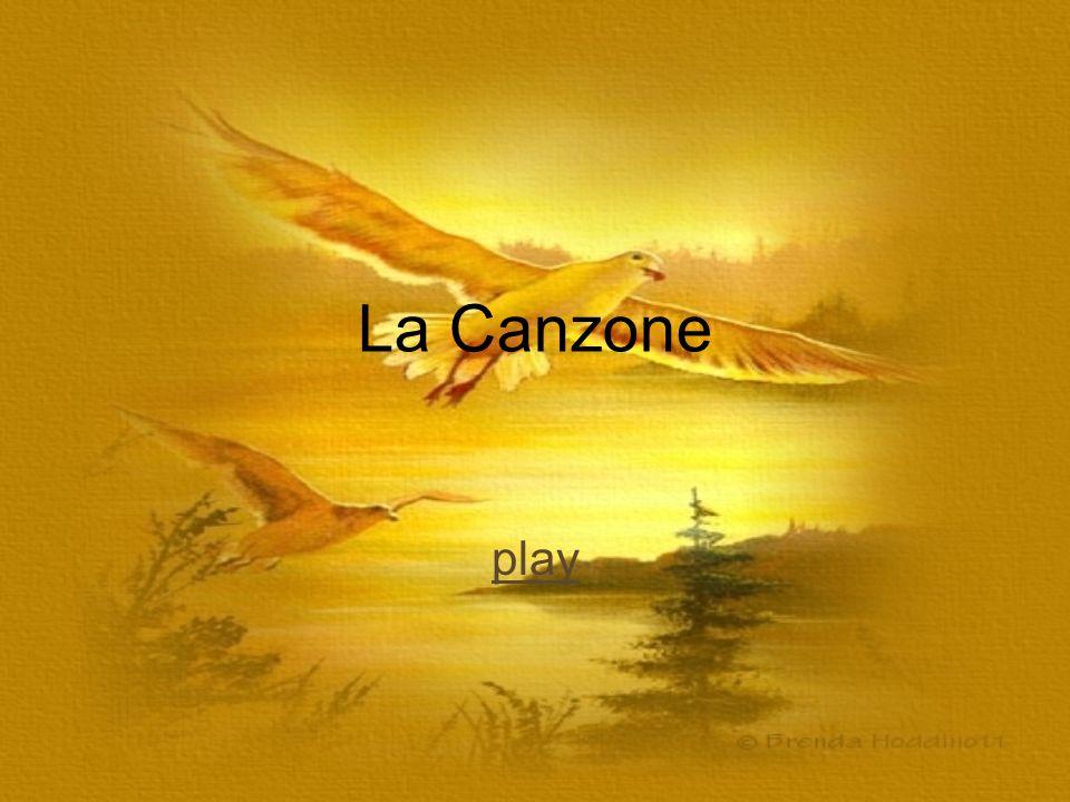 La Canzone play
