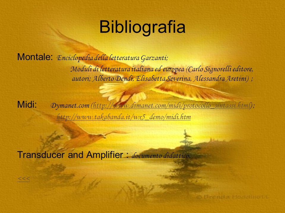 Bibliografia Montale: Enciclopedia della letteratura Garzanti;