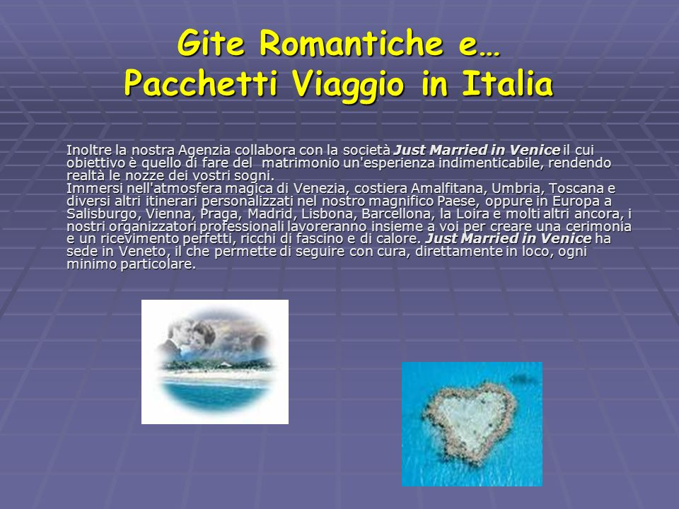 Gite Romantiche e… Pacchetti Viaggio in Italia