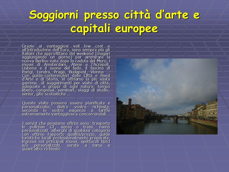 Soggiorni presso città d'arte e capitali europee