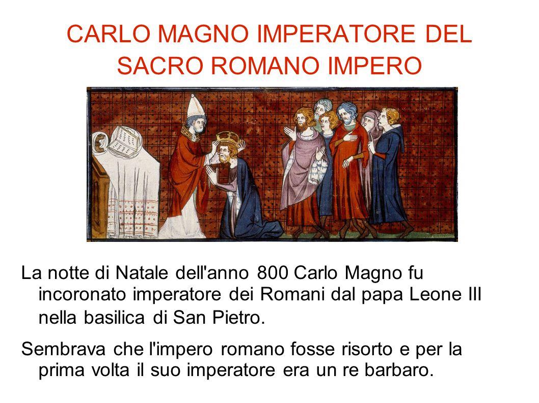 CARLO MAGNO IMPERATORE DEL SACRO ROMANO IMPERO