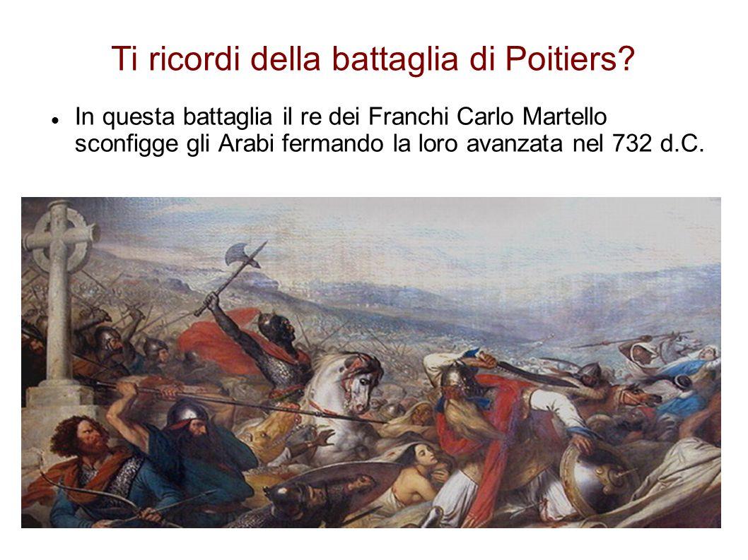 Ti ricordi della battaglia di Poitiers