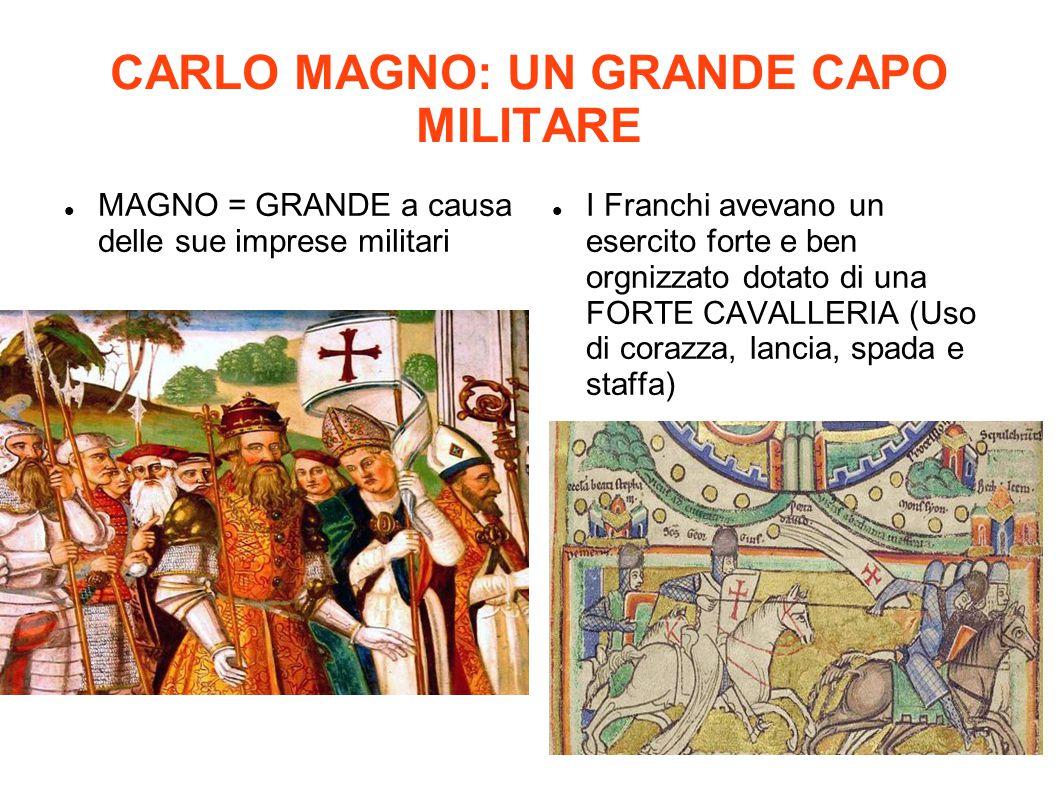CARLO MAGNO: UN GRANDE CAPO MILITARE