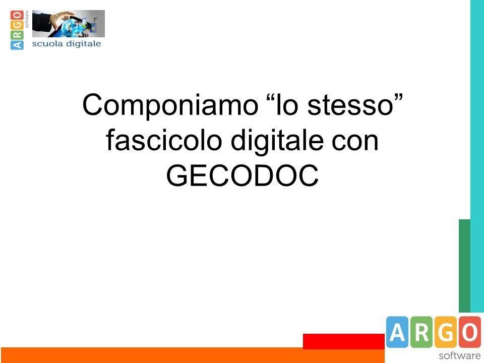 Componiamo lo stesso fascicolo digitale con GECODOC